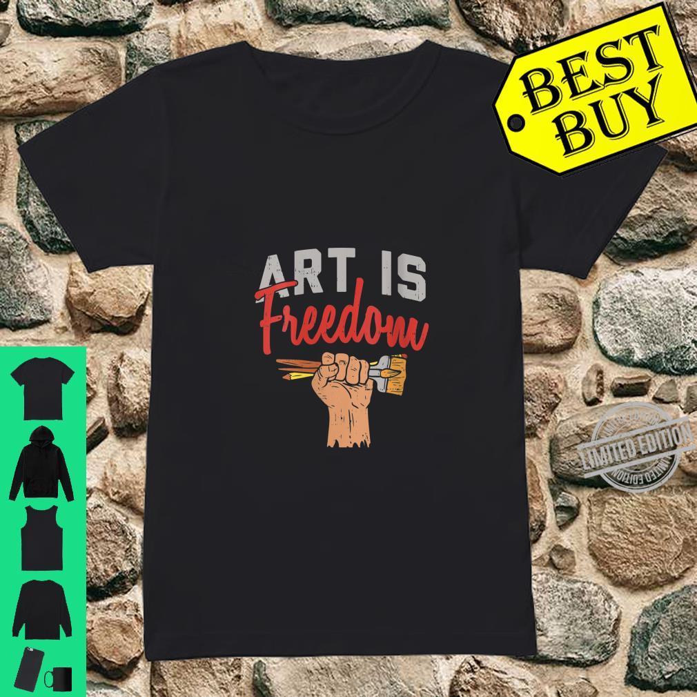 Womens Art Is Freedom Paint Brushes Painting Artist Painter Shirt ladies tee